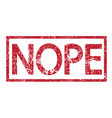 stamp text nope vector image vector image