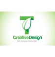 t green leaf letter design logo eco bio leaf vector image vector image