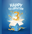 3th years anniversary and open gift box vector image vector image