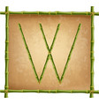 capital letter w made of green bamboo sticks on vector image vector image