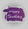 happy birthday dark background design vector image