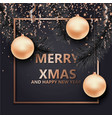 christmas and new year background with balls vector image vector image
