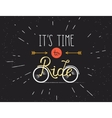 it is time to ride hand made vector image