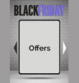 black friday tablets special offers realistic vector image vector image