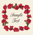 floral red roses frame with sample text on beige vector image vector image