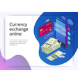 isometriccurrency exchange online online money vector image vector image