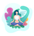 young woman sitting in a lotus position vector image