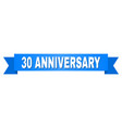 blue tape with 30 anniversary caption vector image