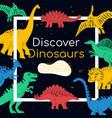 discover dinosaurs - colorful flat design style vector image vector image