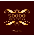gold 50000 followers badge over brown vector image vector image