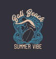 t shirt design bali beach summer vibe with surfer vector image vector image