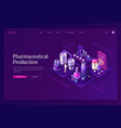 pharmaceutical production isometric landing page vector image vector image