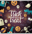 trick or treat - halloween celebration poster vector image