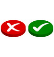 buttons input output rejected approved vector image vector image