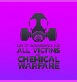 day of remembrance for all victims of chemical vector image vector image