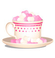 porcelain cup filled with a sweet dessert of vector image vector image
