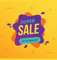 super sale banner with abstract liquid shapes vector image vector image