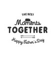 fathers day typography label holiday symbols - vector image