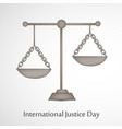 international justice day text 17th july vector image
