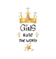 girly slogan with realistic gold crown vector image