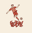 retro football soccer in sports uniform going to vector image vector image