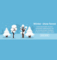 winter show forest banner horizontal concept vector image