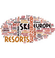 best ski resorts in europe text background word vector image vector image