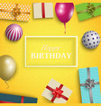 birthday card with gifts balloons and balls vector image vector image