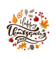 happy thanksgiving day calligraphic vector image vector image
