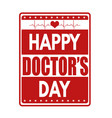 happy doctors day sign or stamp vector image vector image