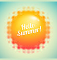 hello summer inscription with abstract halftone vector image vector image