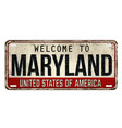 welcome to maryland vintage rusty metal plate vector image vector image