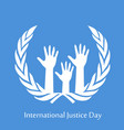 international justice day text vector image