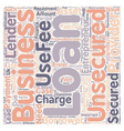 Benefits of Unsecured business loans text vector image vector image