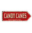 candy canes vintage rusty metal sign vector image