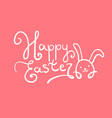 handwritten happy easter text with cute rabbit vector image