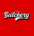 logo butchery red stars typography calligraphic vector image vector image