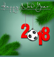 soccer ball and 2018 on a christmas tree branch vector image vector image