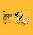 customer review best result isometric landing page vector image