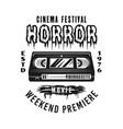 horror movie festival monochrome emblem vector image vector image