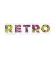 retro concept colorful word art vector image