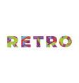 retro concept retro colorful word art vector image