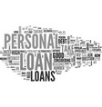 are personal loans a good idea for me text word vector image vector image