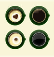 four cups of coffee with american latte espresso vector image