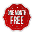 one month free label or sticker vector image vector image