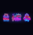 wine neon signs set design template big vector image vector image