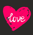 Love on pink heart with black background vector image