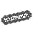 25th anniversary sign anniversary grunge