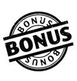 Bonus rubber stamp vector image vector image