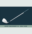 golf club icon game equipment professional sport vector image